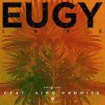 Eugy - L.O.V.E Ft King Promise mp3 download
