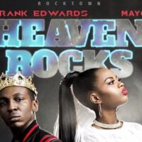 Frank Edwards - Heaven Rocks Ft. Mayo mp3 download