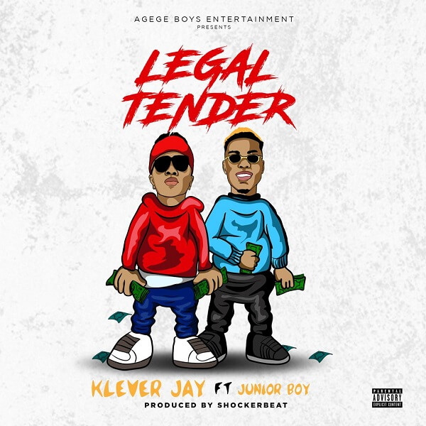 Klever Jay - Legal Tender Ft. Junior Boy mp3 download