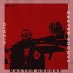 Wizkid - Master Groove mp3 download