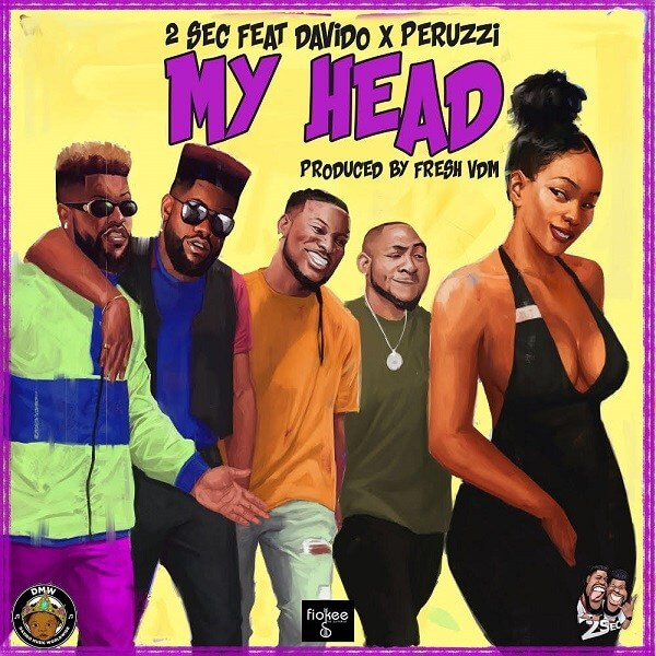 2Sec - My Head Ft. Davido & Peruzzi mp3 download
