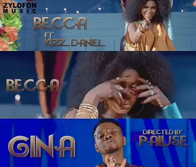 [Music + Video] Becca Ft. Kizz Daniel - GINA