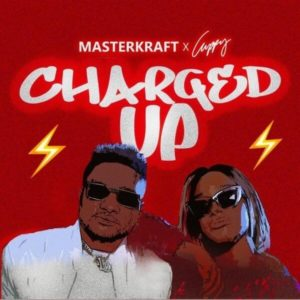 Masterkraft & Cuppy - Charged Up mp3 download