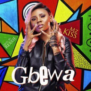 Mz Kiss - Gbewa mp3 download