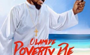 Olamide - Poverty Die mp3 download