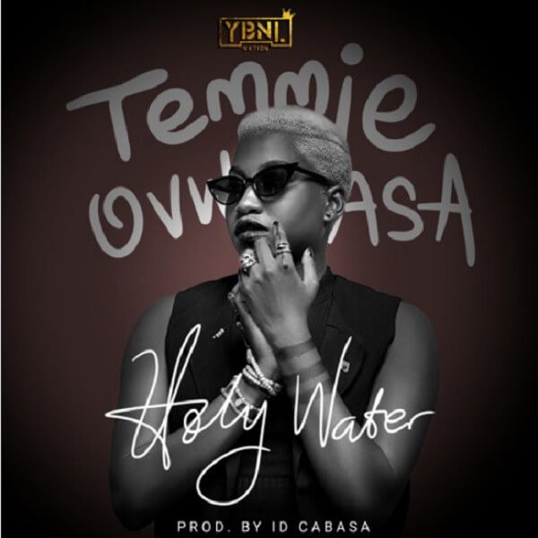 Temmie Ovwasa - Holy Water mp3 download