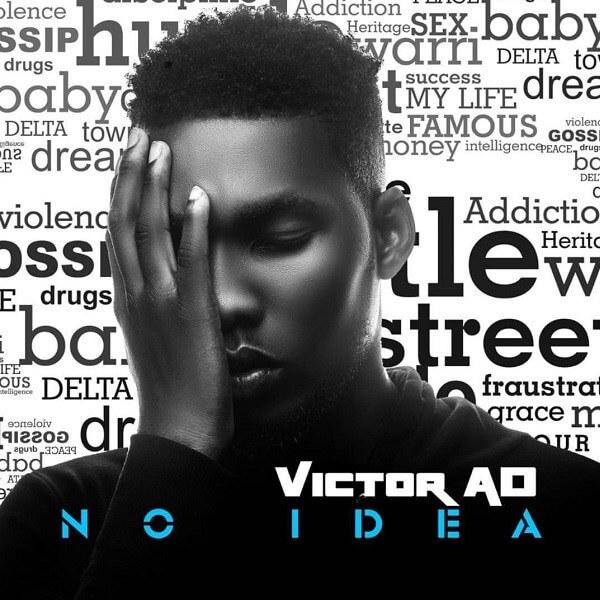 Victor AD - No Idea mp3 download