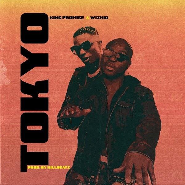 King Promise & Wizkid - Tokyo mp3 download