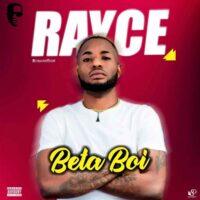 Rayce - Beta Boi mp3 download