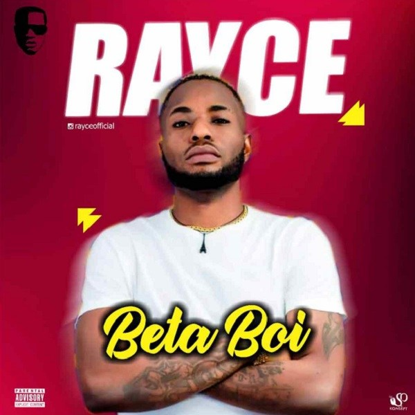Rayce - Beta Boi mp3 download