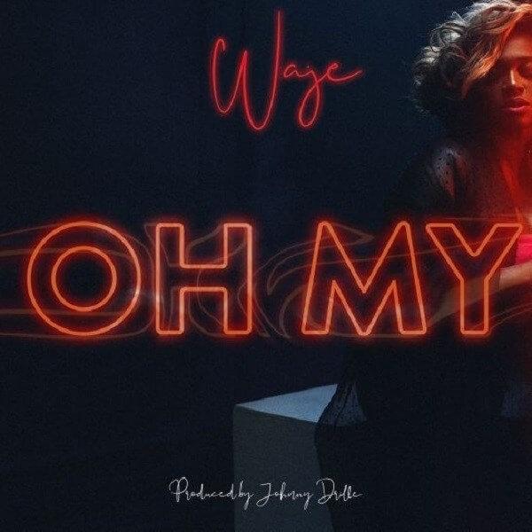 Waje - Oh My mp3 download