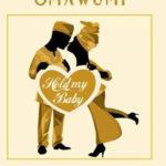Omawumi - Hold My Baby Ft. Falz