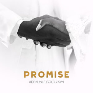 [Music] Adekunle Gold & Simi - Promise mp3 download
