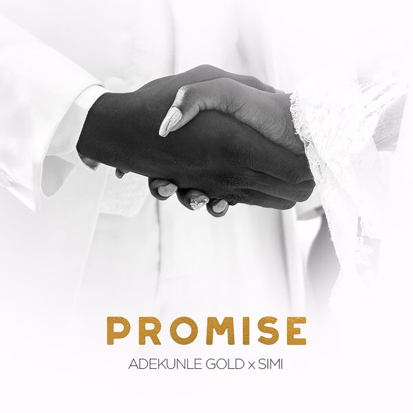 [Music] Adekunle Gold & Simi - Promise mp3 download