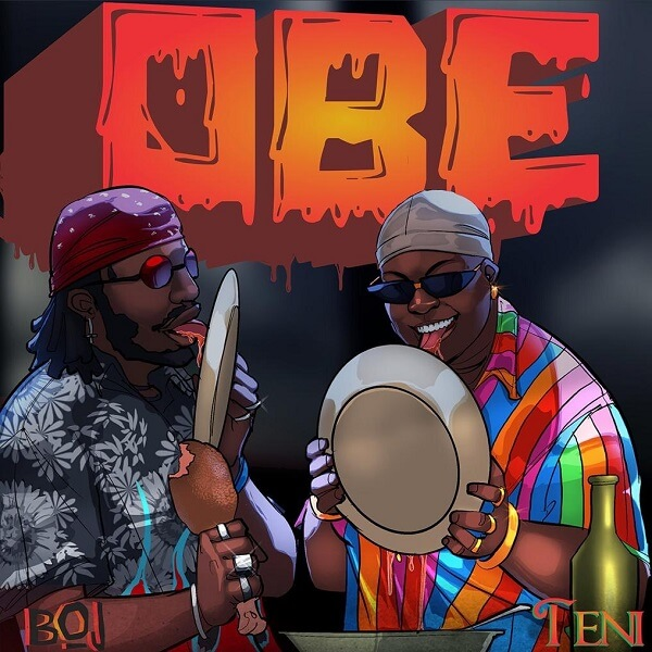 DOWNLOAD MP3: BOJ - Obe Ft. Teni
