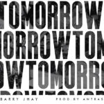 Barry Jhay - Tomorrow mp3 download