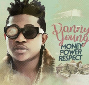 [Music] Danny Young - Money Power Respect