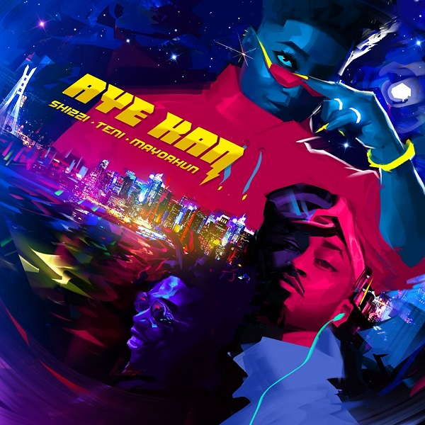 Shizzi - Aye Kan Ft. Teni & Mayorkun mp3 download