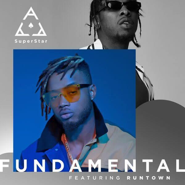 Super Ace - Fundamental Ft. Runtown mp3 download