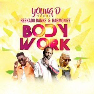 Young D - Body Work Ft. Reekado Banks, Harmonize