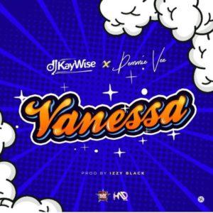 [Music] DJ Kaywise - Vanessa Ft. Demmie Vee