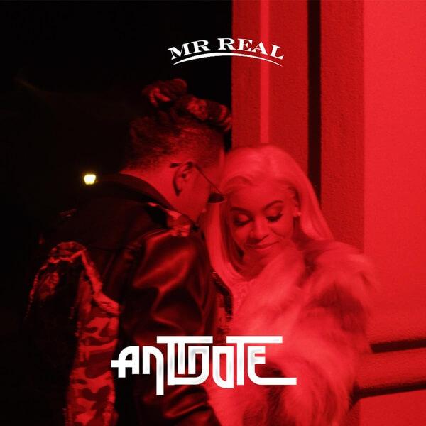 [Music] Mr Real - Antidote