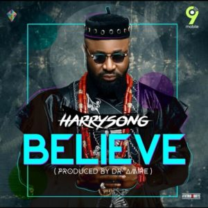 Harrysong - Believe mp3 download