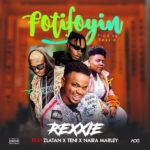 [Music] Rexxie - FotoFoyin Ft. Ztalan, Teni, Naira Marley