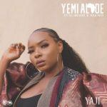 [Music] Yemi Alde - Yaji Ft. Slimcase, Brainee