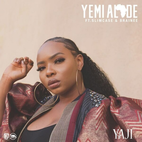 [Music] Yemi Alde - Yaji Ft. Slimcase, Brainee
