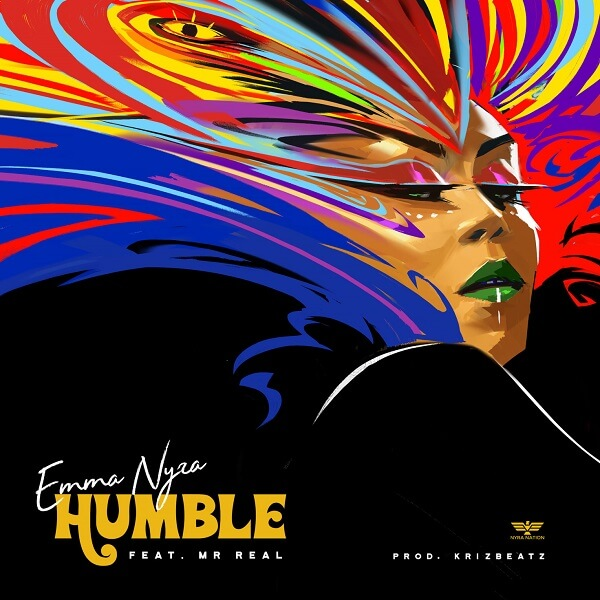 Emma Nyra Ft. Mr Real - Humble mp3 download