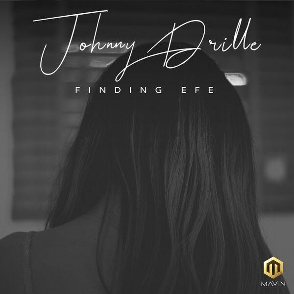 Johnny Drille Finding Efe mp3 download