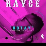 Rayce - Rotay mp3 download