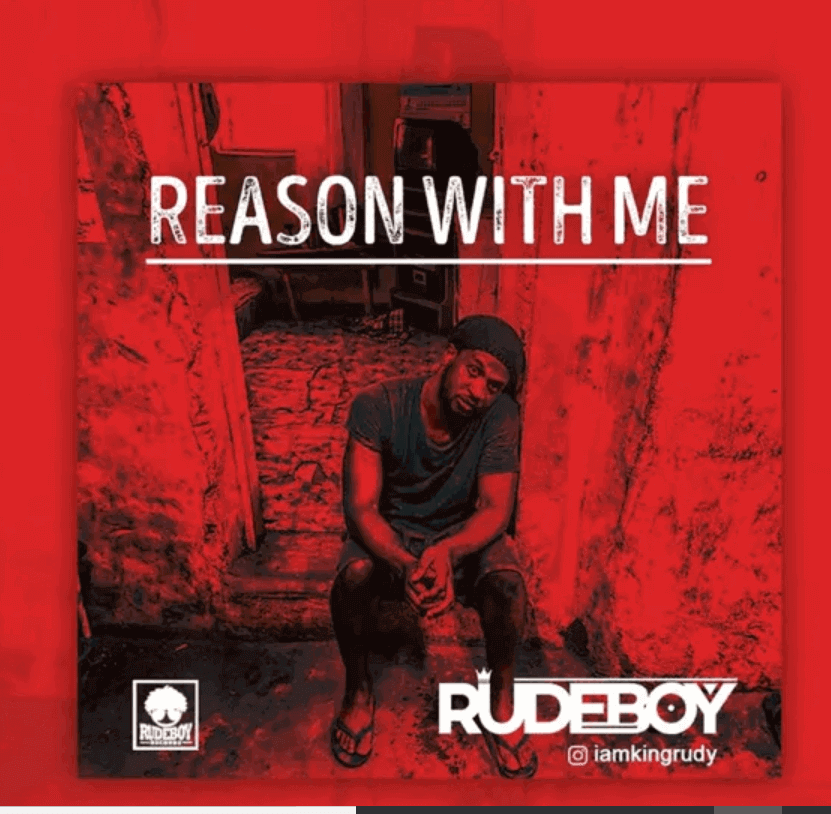 DOWNLOAD MP3 & MP4: Rudeboy - Reason With Me