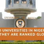 Top 100 Universities In Nigeria & Their Rankings Globally