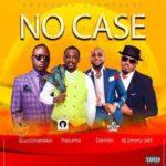 Guccimaneeko - No Case ft. Pasuma, Davido, DJ Jimmy Jatt