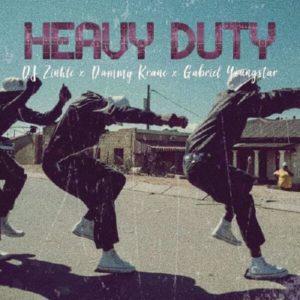 Dammy Krane - Heavy Duty Ft. DJ Zinhle, Gabriel Youngstar mp3 download