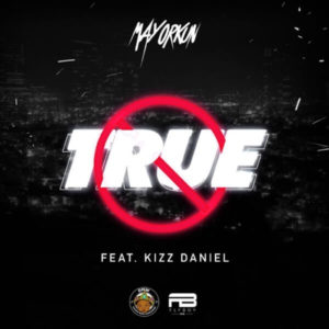 Mayorkun ft Kizz daniel mp3 download