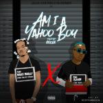 Naira Marley - Am I A Yahoo Boy Ft. Zlatan Ibile mp3 download