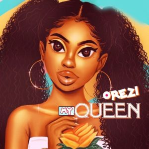 Orezi - My Queen mp3 download