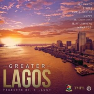 Small Doctor, Bisola, Cuppy, DJ Enimoney, Jeff Akoh, Bjay Lawrenz, Mama Tobi - Greater Lagos mp3 download