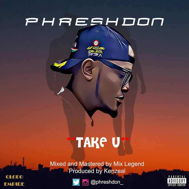 PreshDon - Take U (Prod. Kenzeal) mp3 download