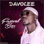 Davolee - Festival Bar part 2 mp3 download