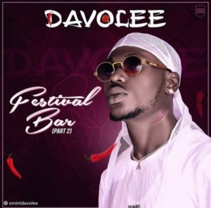 Davolee - Festival Bar part 2 mp3 download