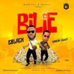 Eblack - Bilie Ft. Duncan Mighty mp3 download