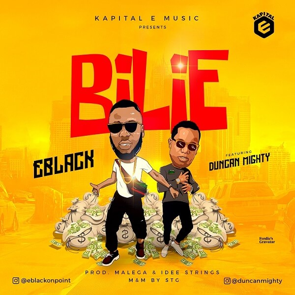 Eblack - Bilie Ft. Duncan Mighty mp3 download