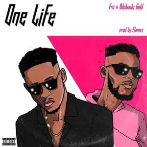 Era Ft. Adekunle Gold - One Life (Remix) mp3 download