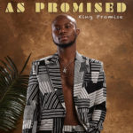 "King Promise fianlly Unviels Tracklist For His Album ""As Promised"""