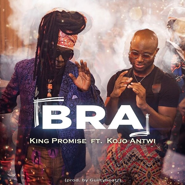 King Promise - Bra Ft. Kojo Antwi mp3 download