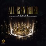 Mavins Ft. Don Jazzy, Rema, Korede Bello, DNA, Crayon - All Is In Order mp3/mp4 download